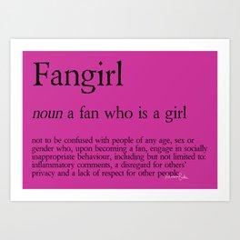 Fangirl Definition Art Print