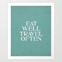 eat well travel often Art Prints featuring Eat Well Travel Often Blue by Kayla Cole