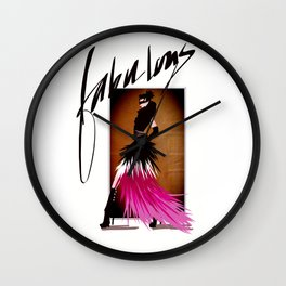 FABULOUS! Wall Clock