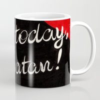satan Mugs featuring Not Today, Satan! by Felicia Chiao