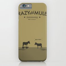 Crazy old Mule / Mule of Troy Slim Case iPhone 6s