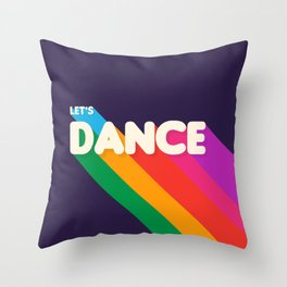 RAINBOW DANCE TYPOGRAPHY- let's dance Throw Pillow