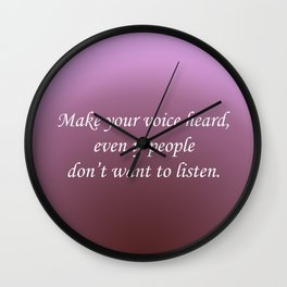 Make Your Voice Heard Wall Clock