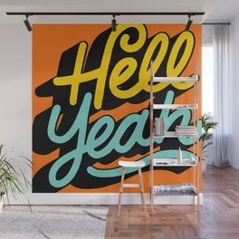 hell yeah 004 x typography Wall Mural