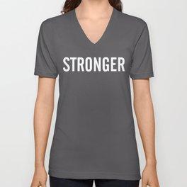 STRONGER (white text) Unisex V-Neck