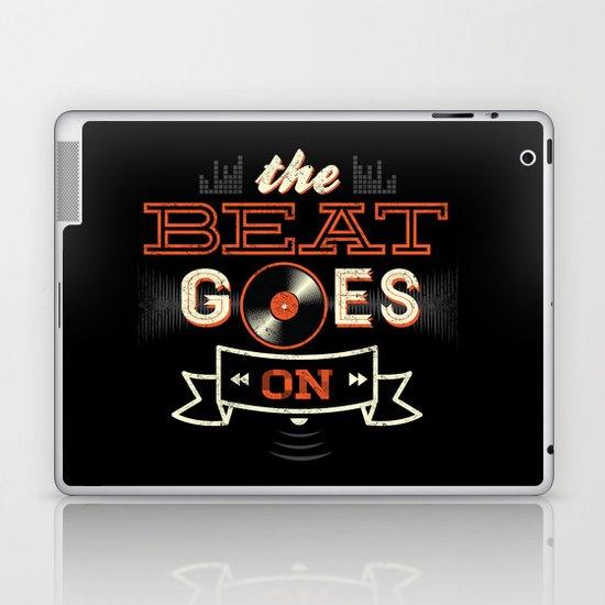 The Beat Goes On Laptop & iPad Skin