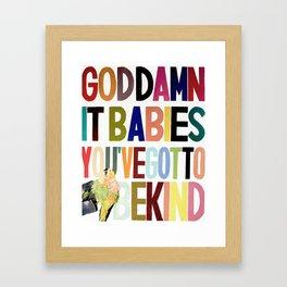 Goddamnit babies Framed Art Print
