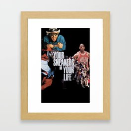 Your Sneakers or Your Life Framed Art Print