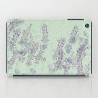 lavender iPad Cases featuring Lavender by Dana Martin