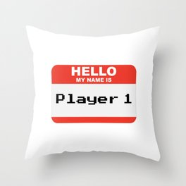 Hello my name is Player 1 Throw Pillow