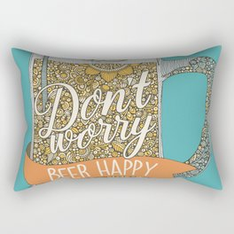 Dont worry Beer Happy! Rectangular Pillow