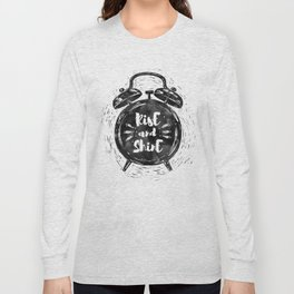 Hand drawn grunge illustration of the alarm clock with handwriting inscription Rise an Shine Long Sleeve T-shirt