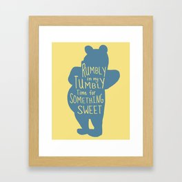 Rumbly in my Tumbly Time for Something Sweet - Pooh inspired Print Framed Art Print