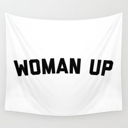 Woman Up Funny Quote Wall Tapestry