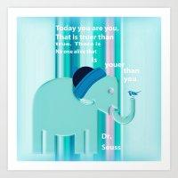 dr seuss Art Prints featuring Dr. Seuss Quote by Laura Santeler