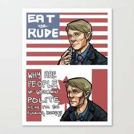 Eat the Rude Canvas Print