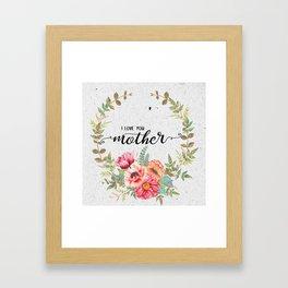 Love mother Framed Art Print