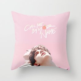 Call Me By Your Name Pink Throw Pillow