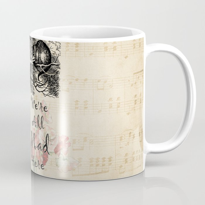 We're All Mad Here - Alice In Wonderland Coffee Mug