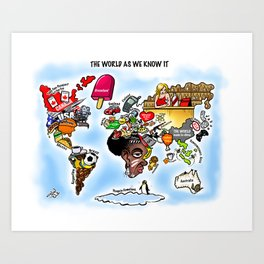 The World as we know it Art Print