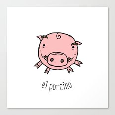 el porcino Canvas Print