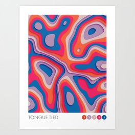 i'm tongue tied Art Print