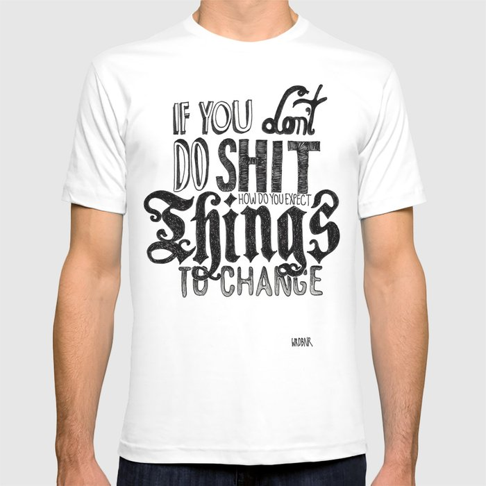 Things to change T-shirt