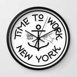 Time To Work NY with Anchor Wall Clock