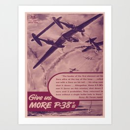 Vintage poster - Give Us More P-38's Art Print
