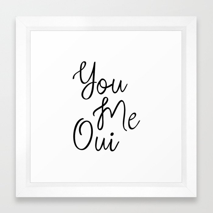 You Me Oui Love Quote Y Wall Art French Words Quotes Typography Print Inspiring Framed