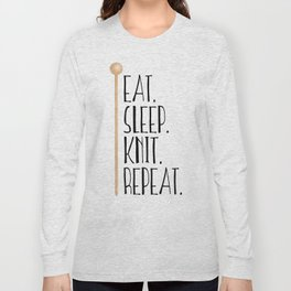 Eat Sleep Knit Repeat Long Sleeve T-shirt