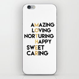 DEAR MOTHER Mothers Day quote iPhone Skin