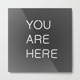 You Are Here-Neon Lights Metal Print