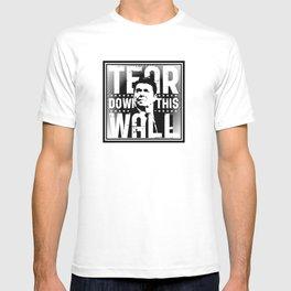 Ronald Regan : Tear Down This Wall T-shirt