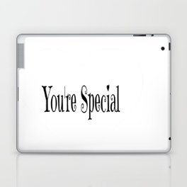 You're Special Typography Laptop & iPad Skin