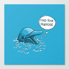 Find Your Porpoise Canvas Print