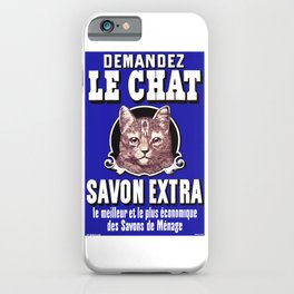 Le Chat Savon Extra French Advertising Poster iPhone Case