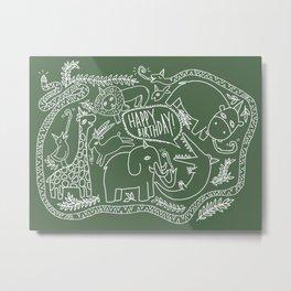 Wild Animal - Happy Birthday Print Metal Print