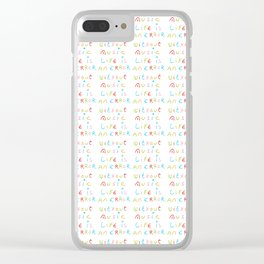 without music life is an error Clear iPhone Case