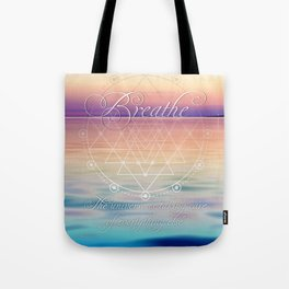 Breathe - Reminder Affirmation Mindful Quote Tote Bag