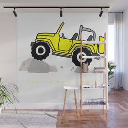 That's how I roll - Yellow Jeep Wall Mural