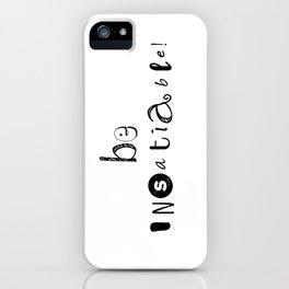 insatiable! iPhone Case