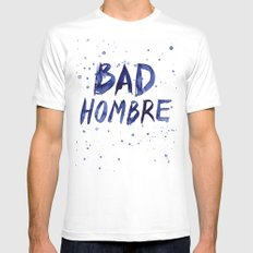 Bad Hombre Typography Watercolor Text Art Mens Fitted Tee MEDIUM White