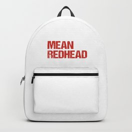 Nicest Redhead Ever Red Hair Redheads Ginger Gift Backpack
