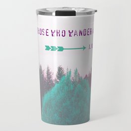 """Dreamland Forest - J. R. R. Tolkien Quote - """"Not all those who wander are lost."""" Travel Mug"""