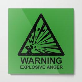 Warning: Explosive Anger Metal Print