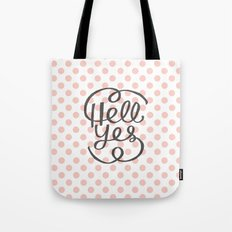 Hell Yes! (Peach) Tote Bag