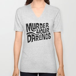Murder Your Darlings Unisex V-Neck