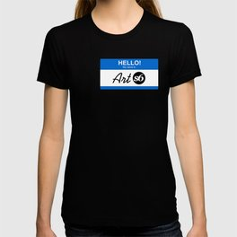 Hello, My Name is Art S6 TEE T-shirt