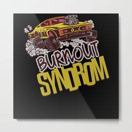 Burnout Syndrom Race Metal Print